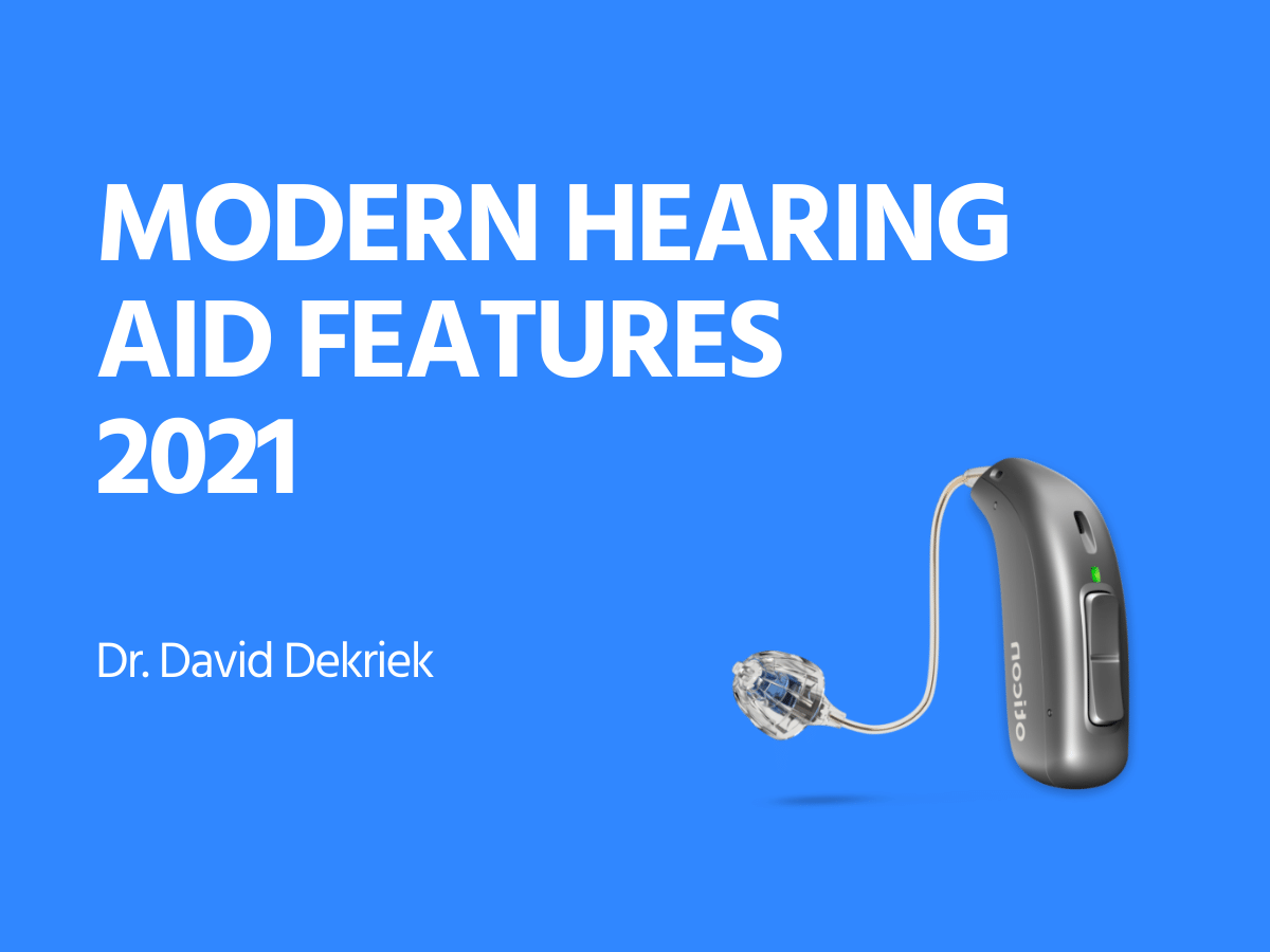 Modern Hearing Aid Features in 2021
