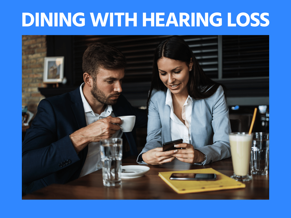Dining Out With Hearing loss