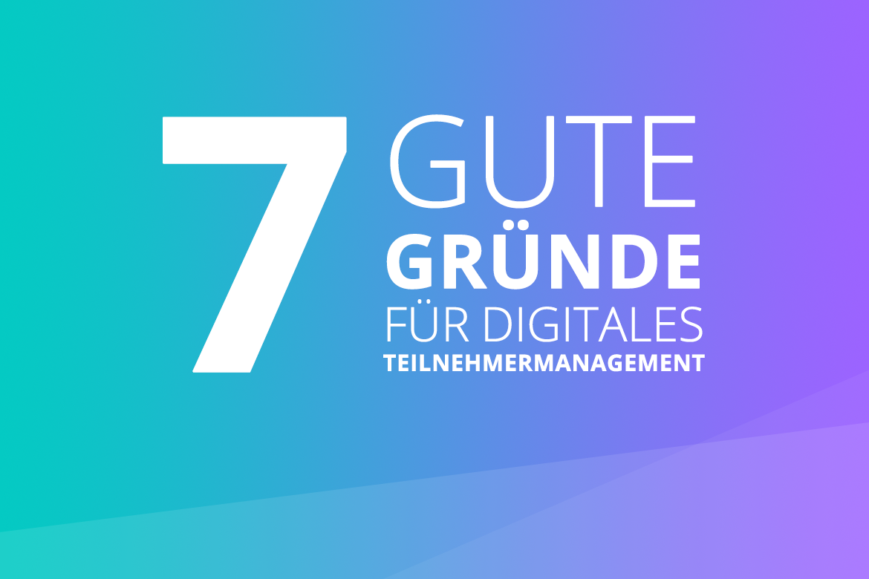 digitales Teilnehmermanagement