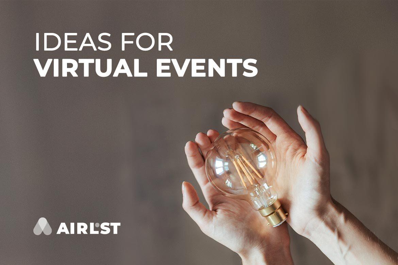 Innovative ideas for virtual events