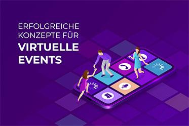 Virtuelle Events, Konzept, Veranstaltungen online