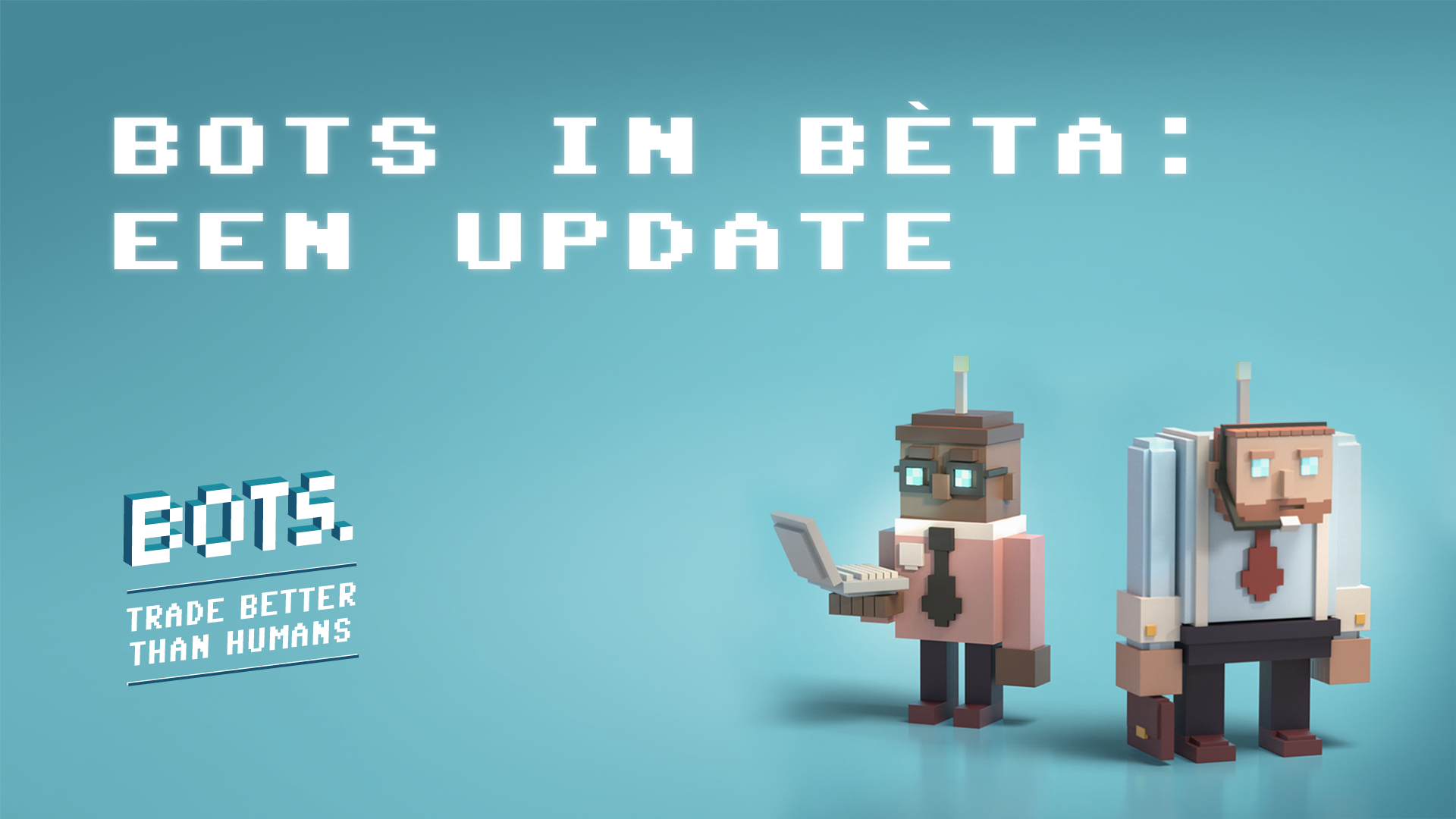 BOTS by RevenYOU: A brief update on the beta version