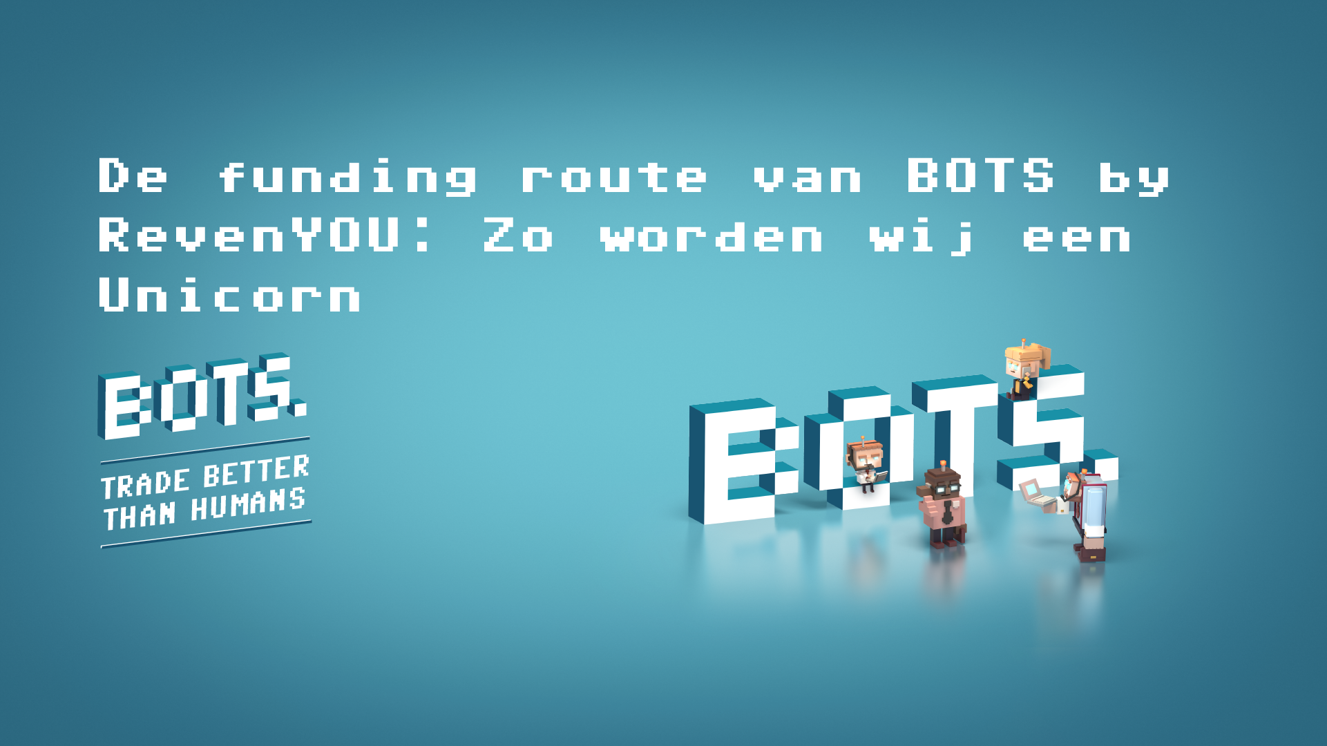 BOTS by RevenYOU | De funding route