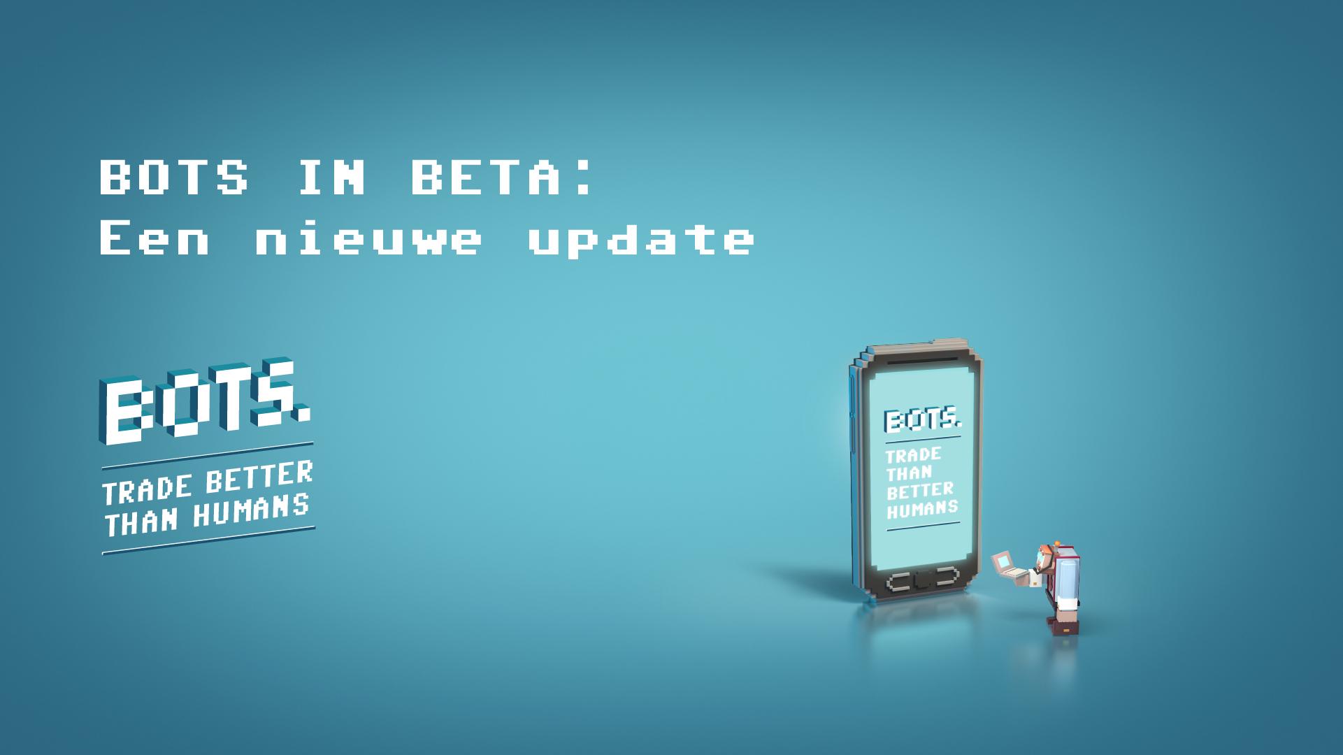 BOTS by RevenYOU: BOTS in bèta heeft een nieuwe update