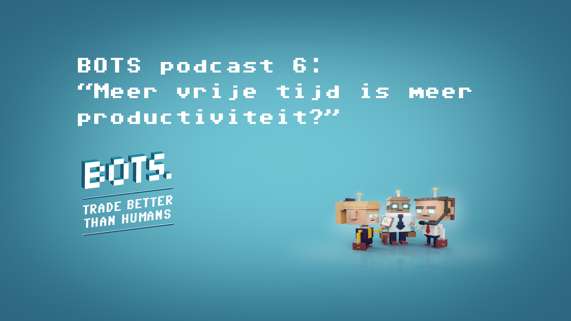 "Podcast 6: ""More free time is more productivity?"""