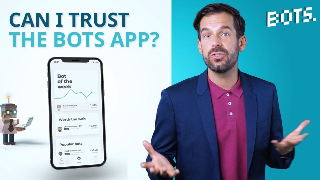 BOTS Blog : Puis-je faire confiance à l'application BOTS ?