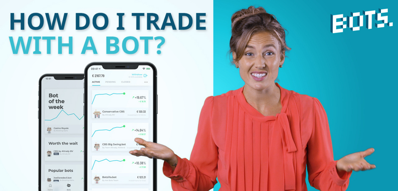 BOTS Blog: How do I trade with the BOTS app?
