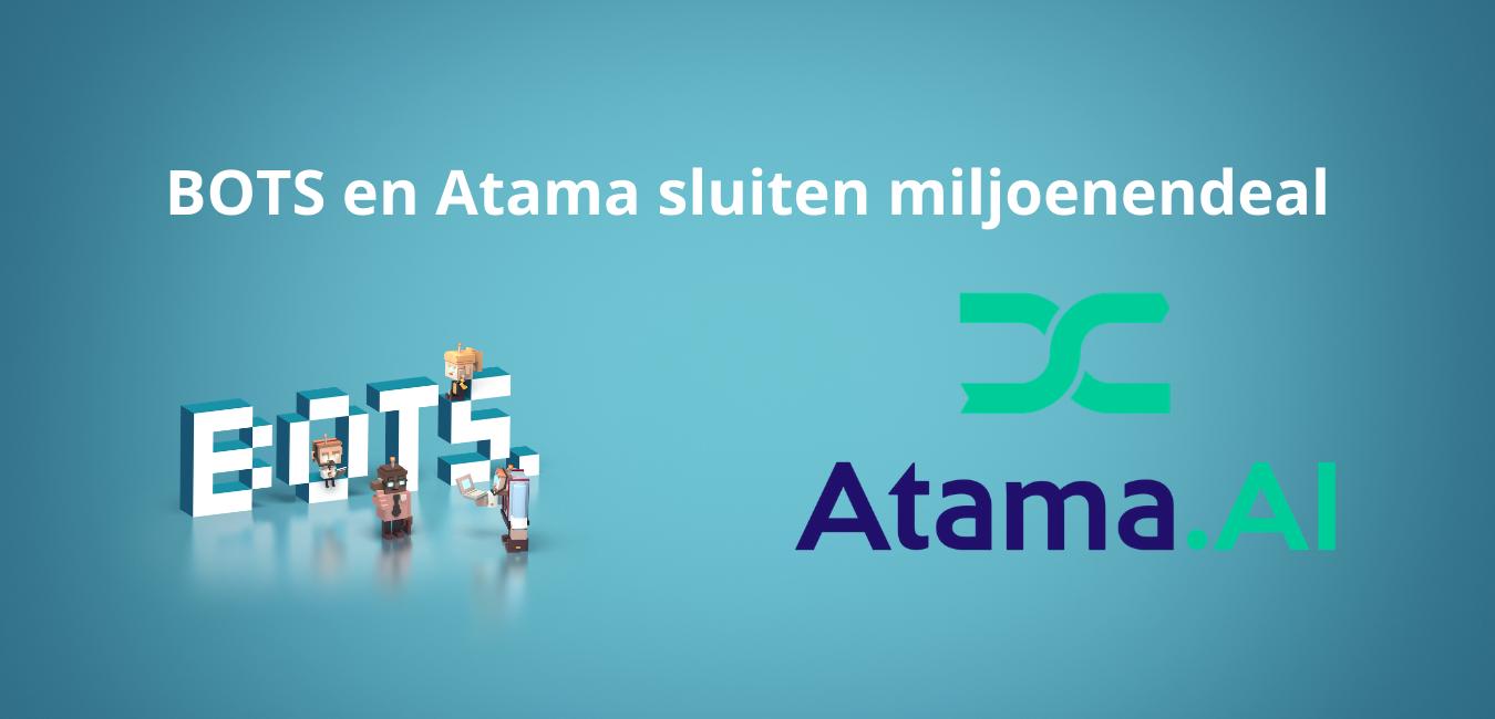 BOTS et Atama concluent un accord d'un million de dollars