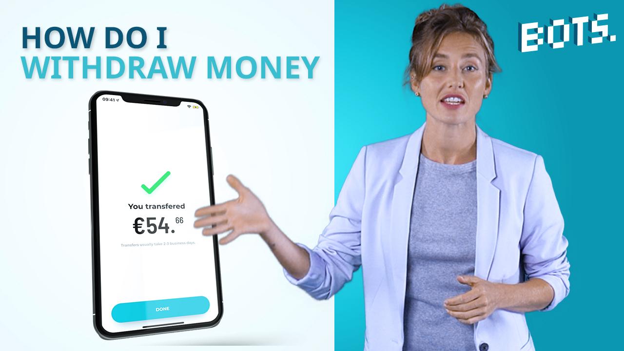 BOTS Blog: Come posso ottenere i miei soldi dall'applicazione BOTS?