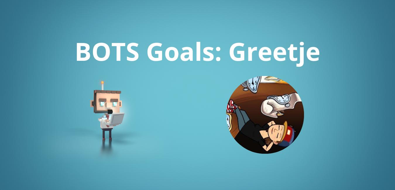 Obiettivi di BOTS: Greetje