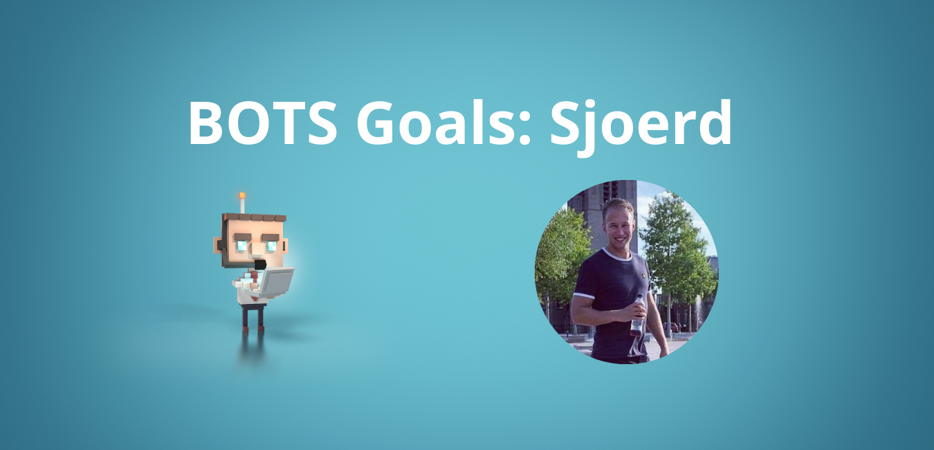Obiettivi di BOTS: Sjoerd