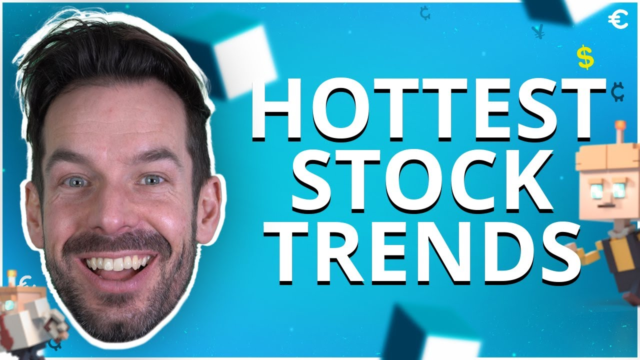 These are the hottest online stock trends in2021