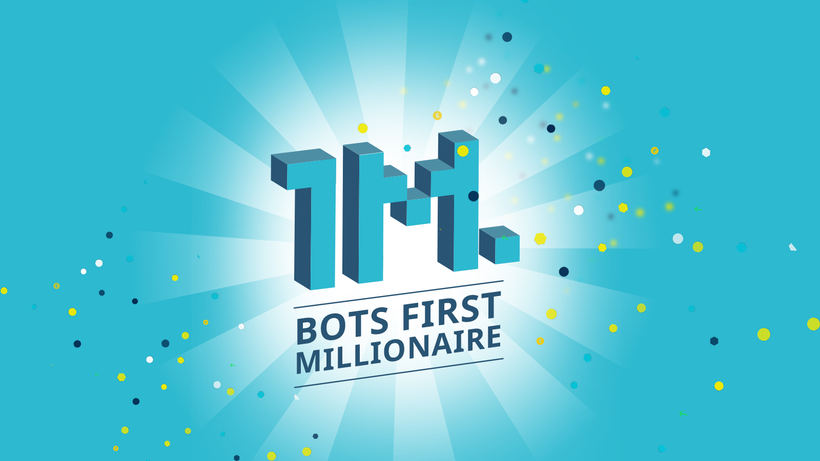 The first BOTS millionaire is a fact