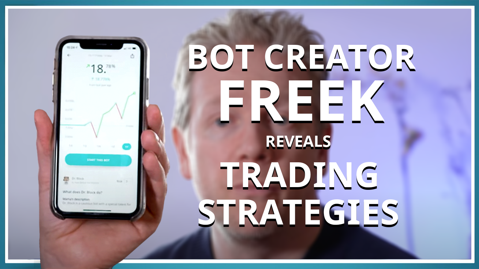 Inside BOTS: BOT creator Freek reveals his crypto trading strategies