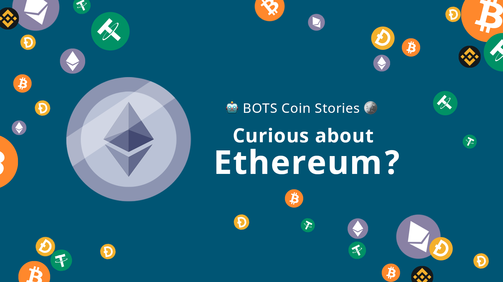 Curious about Ethereum?