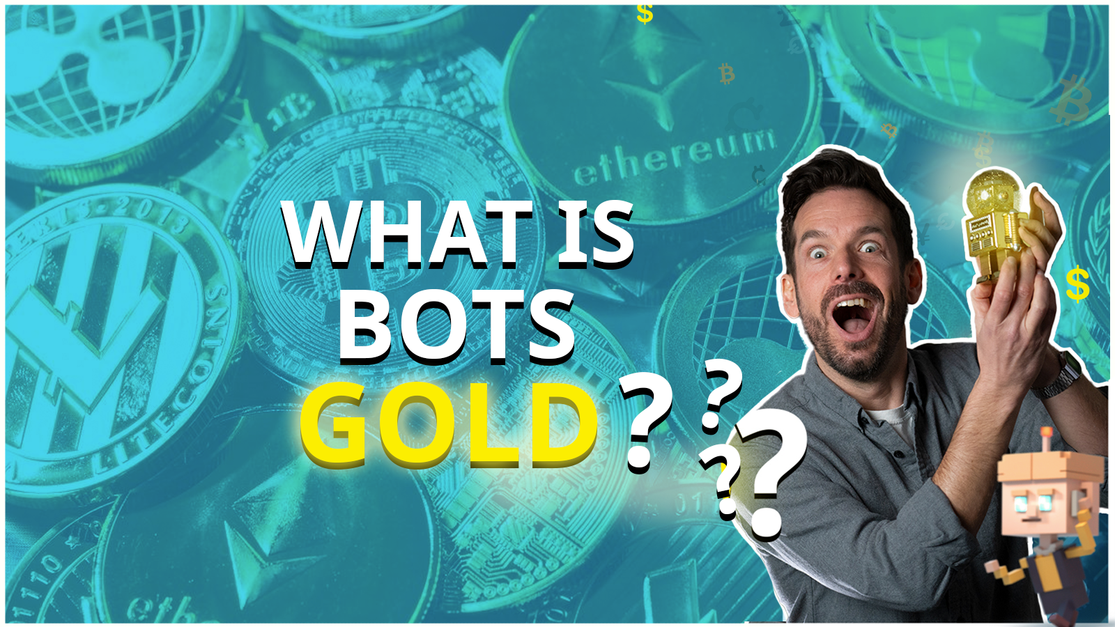 What is BOTS GOLD?