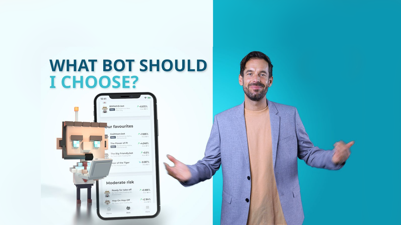 Which bot should I choose with the BOTS app?