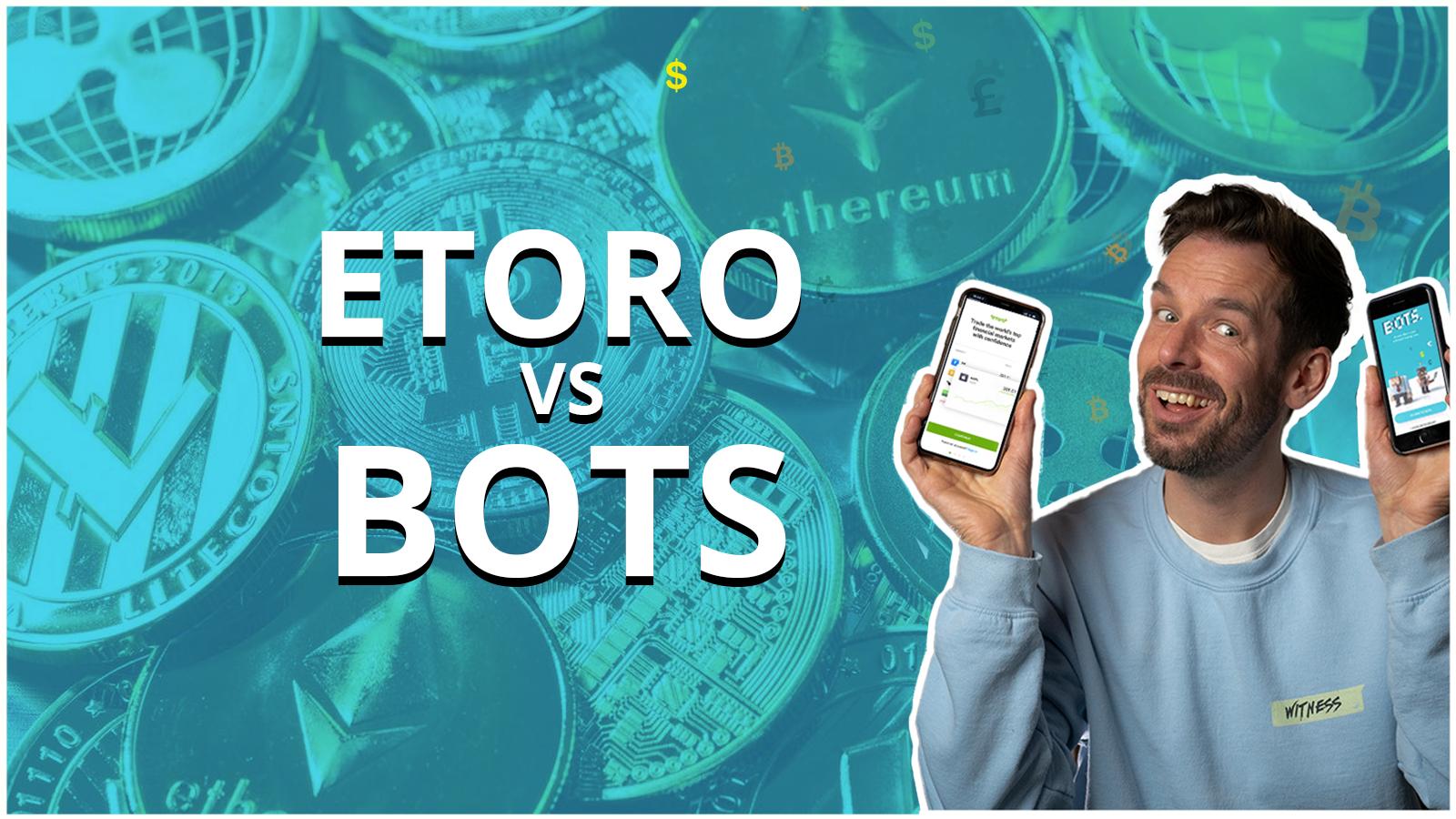 BOTS versus eToro