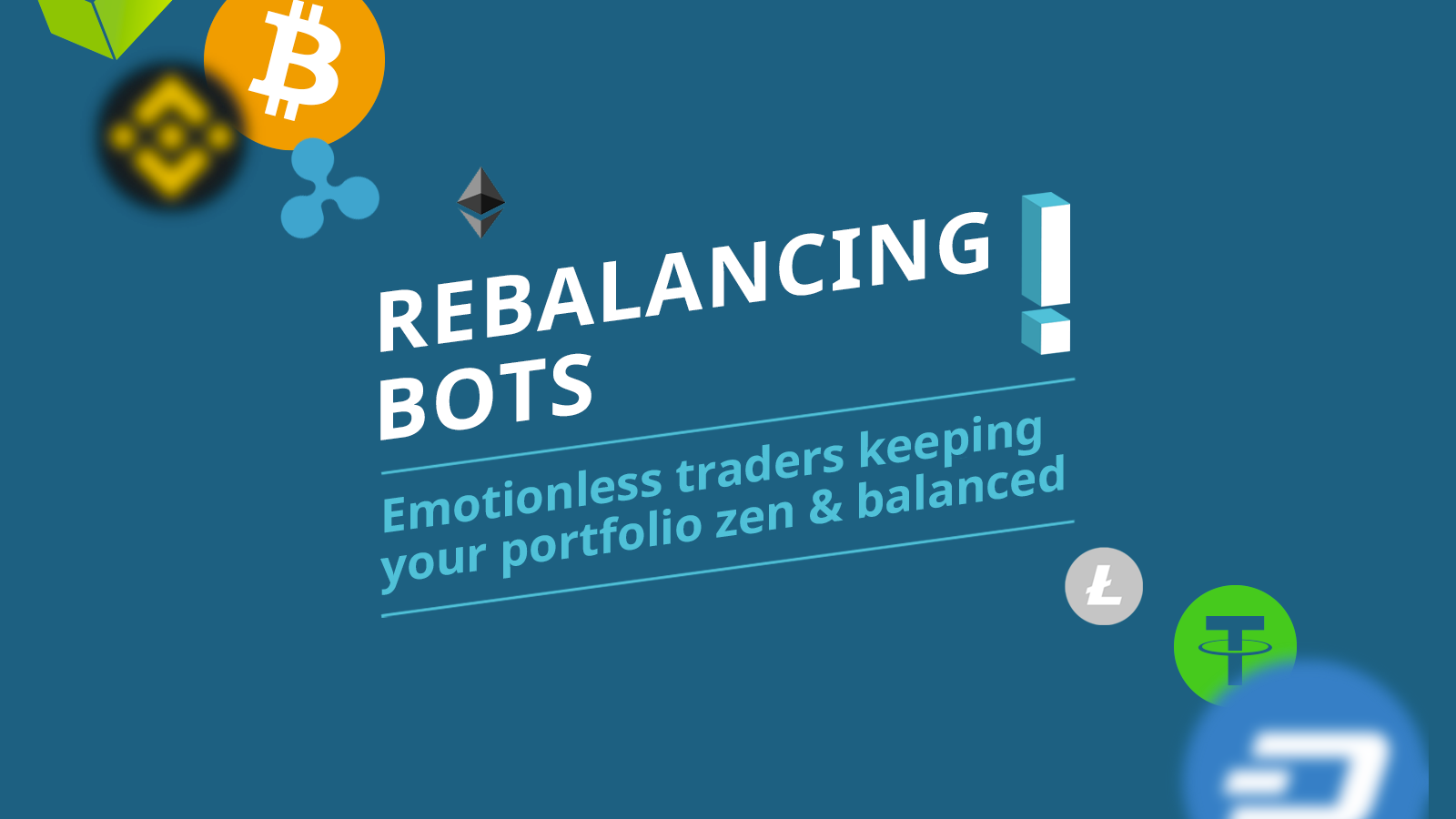 Rebalancing bots: Emotionless traders keeping your portfolio zen andbalanced