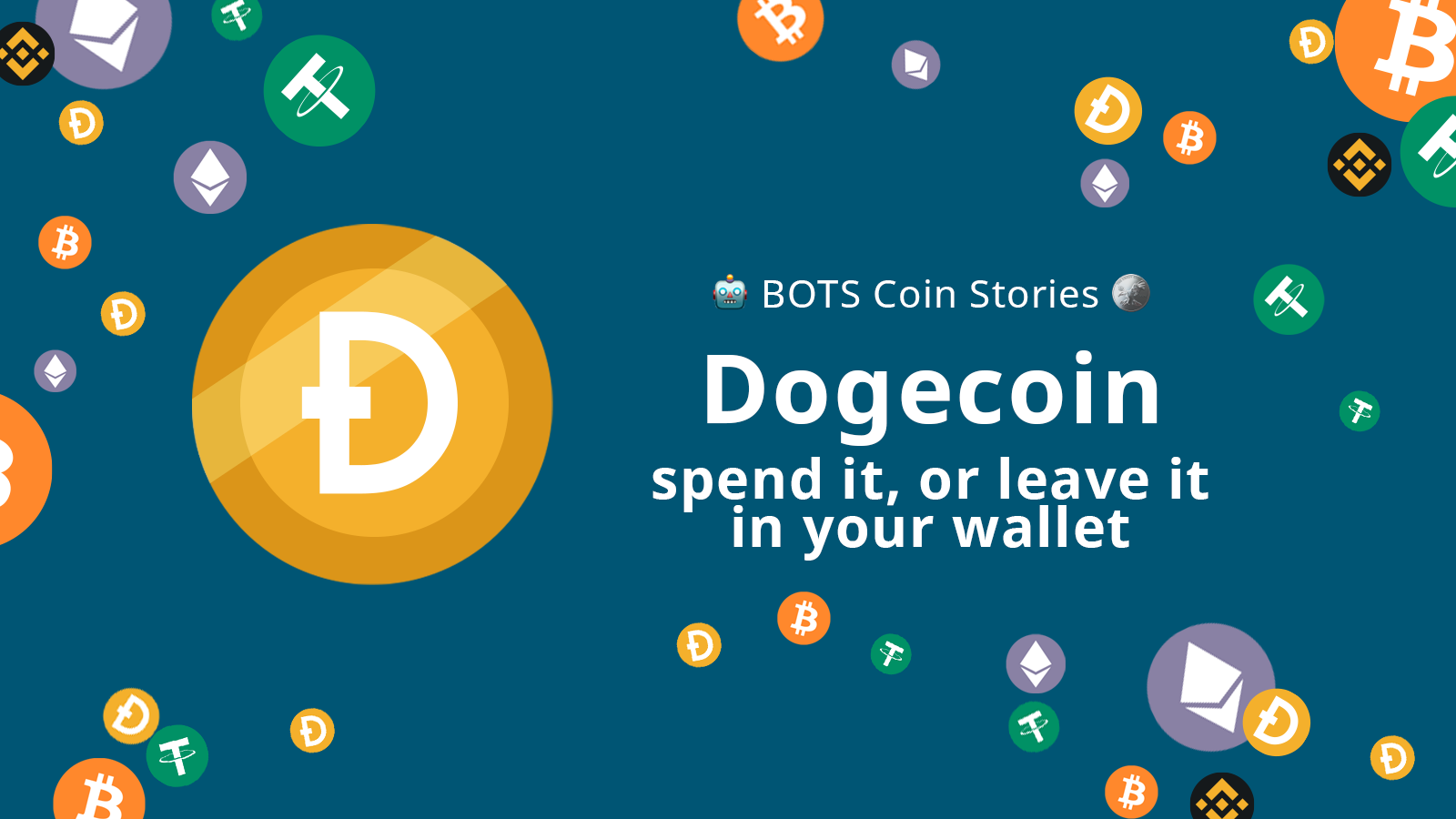 Dogecoin: spend it, or leave it in your wallet!