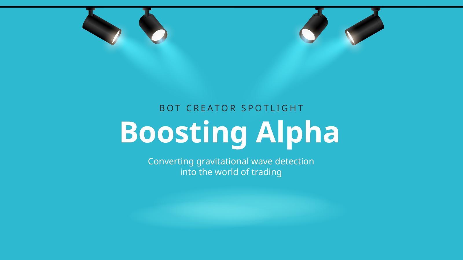 Bot creator spotlight: Boosting Alpha B.V.