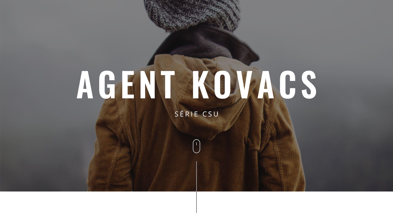 Série CSU / Agent Kovacs