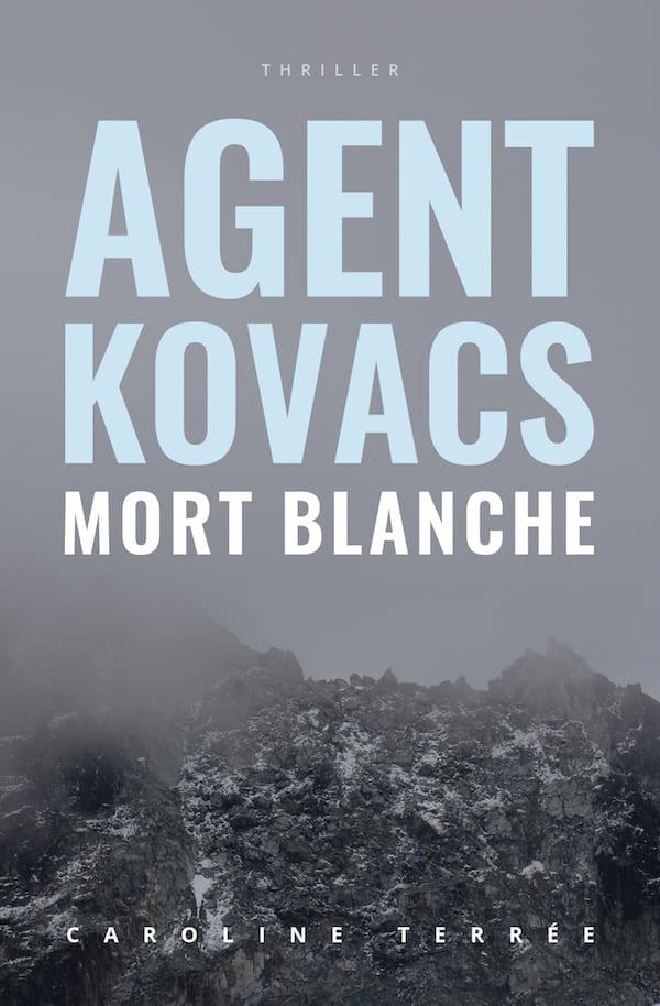 Agent Kovacs (CSU#04) : Mort blanche , Caroline Terrée