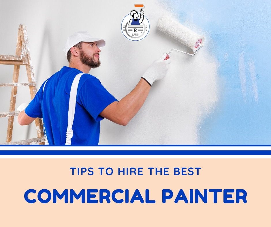 Hiring the best commercial painting contractor made easier
