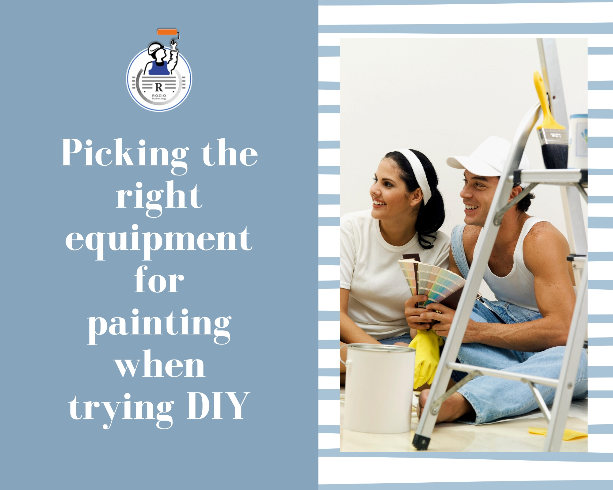 Picking the right equipment for painting when trying DIY