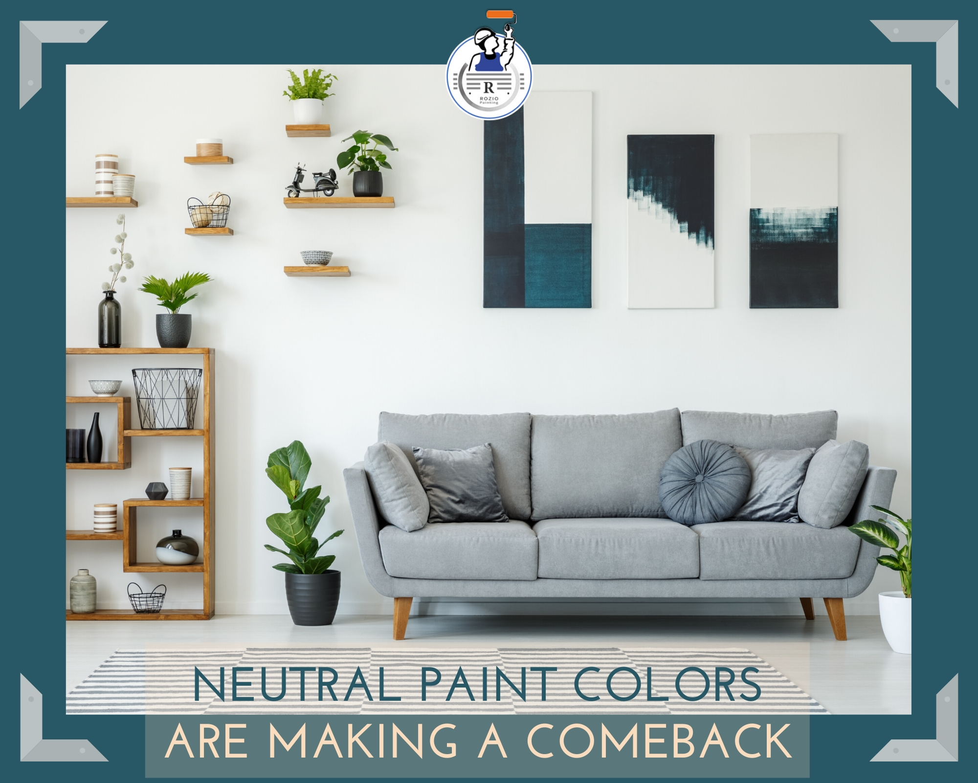 Neutral Paint Colors Are Making a Comeback