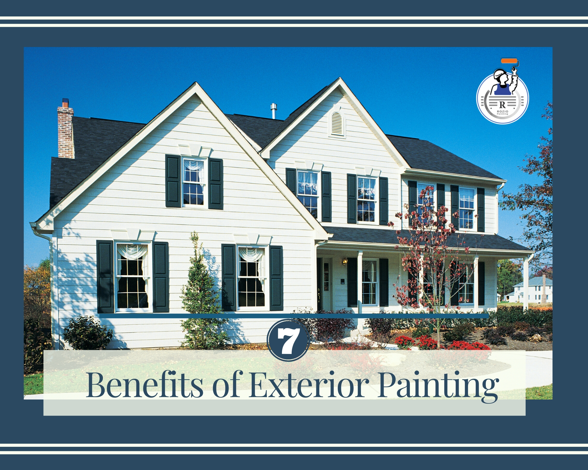 Top 7 Benefits of Exterior Painting