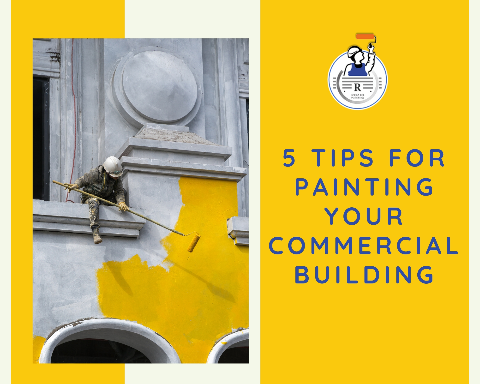 5 TIPS FOR PAINTING YOUR COMMERCIAL BUILDING