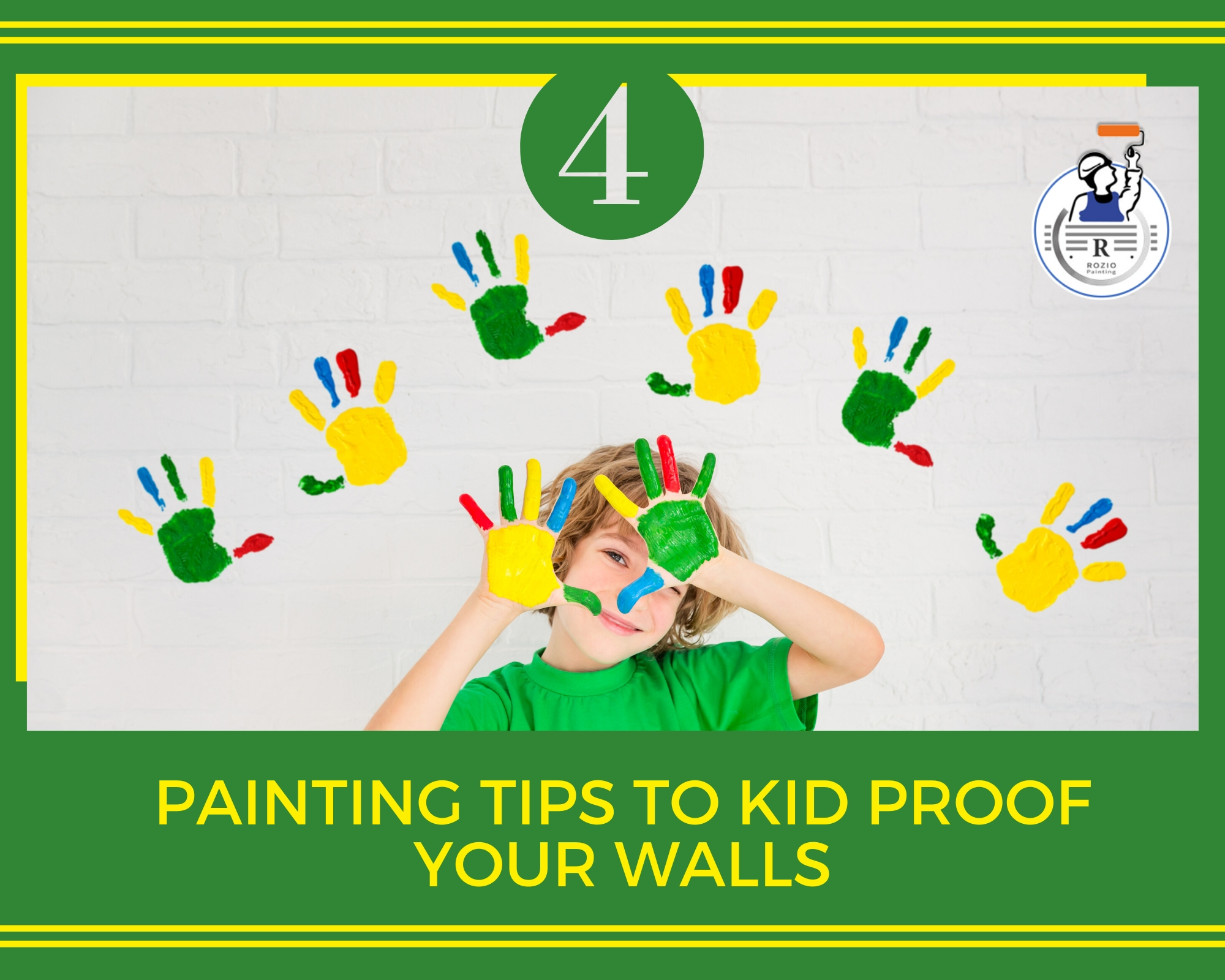 4 PAINTING TIPS TO KID PROOF YOUR WALLS