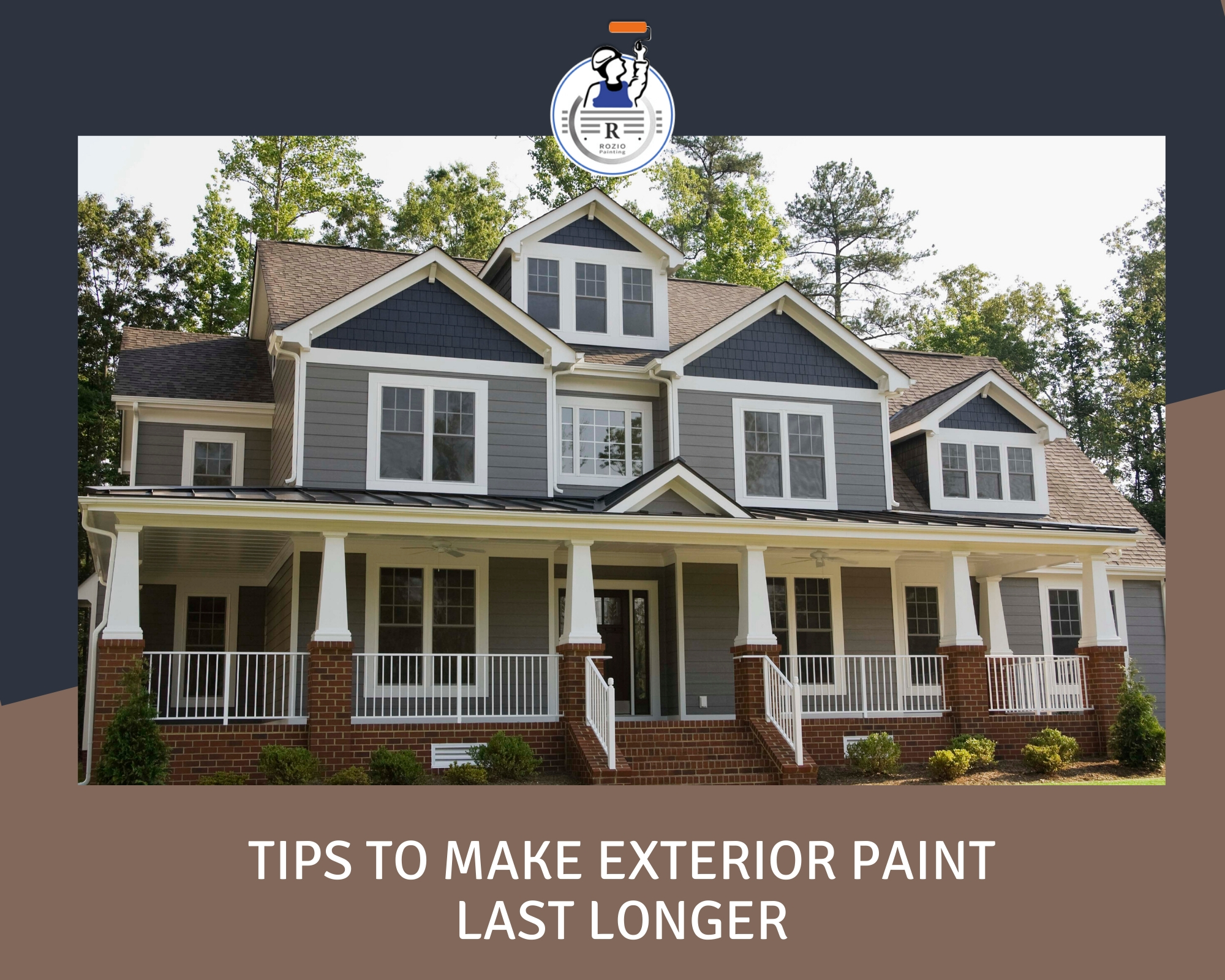 Tips to make Exterior Paint Last Longer