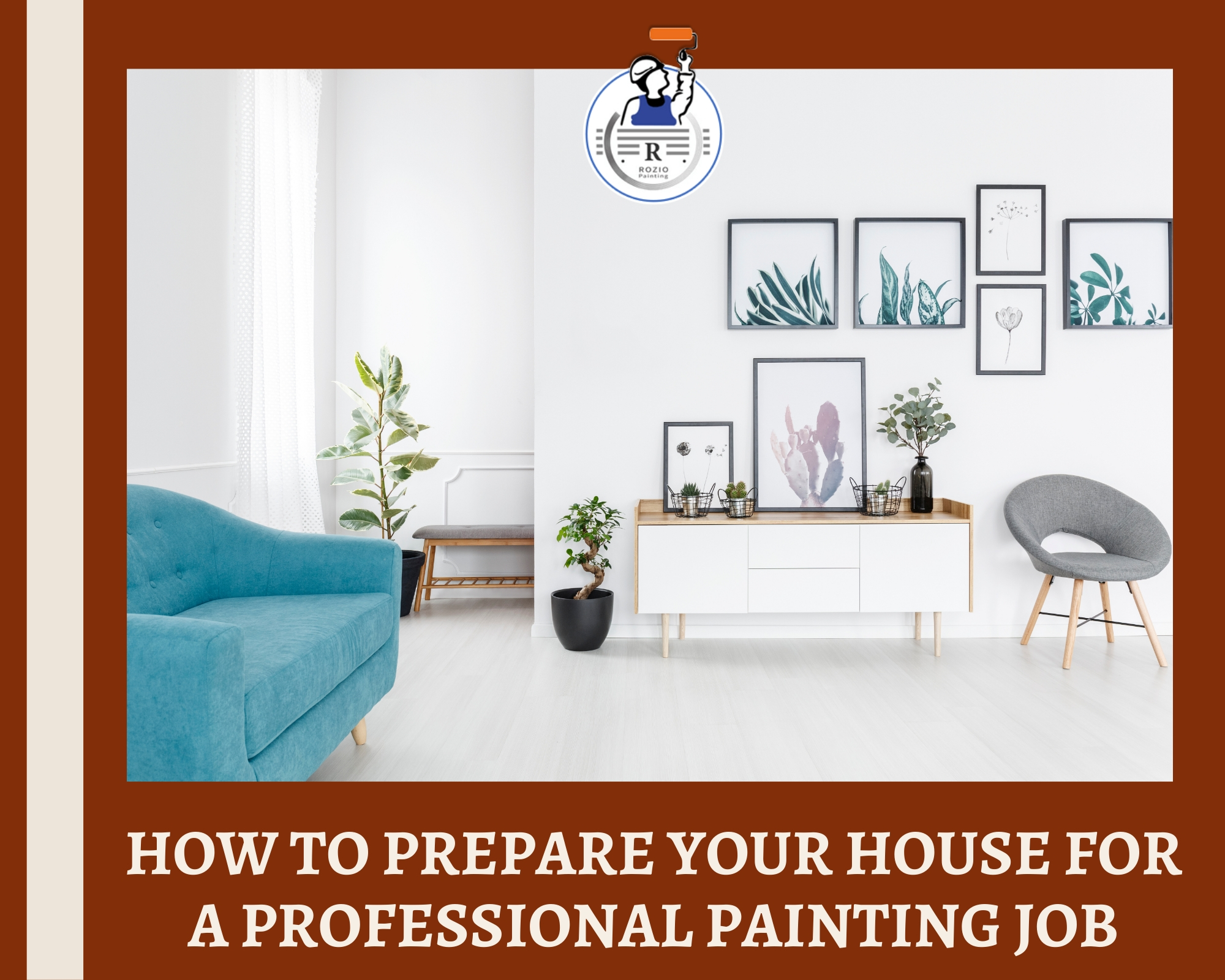 How to Prepare Your House For a Professional Painting Job