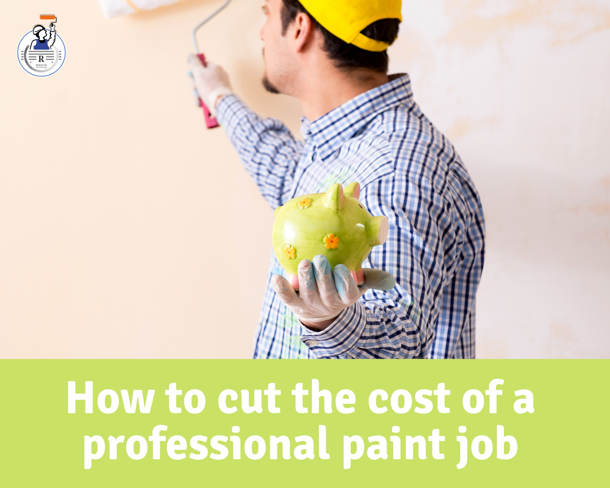 How to cut the costs of a professional paint job