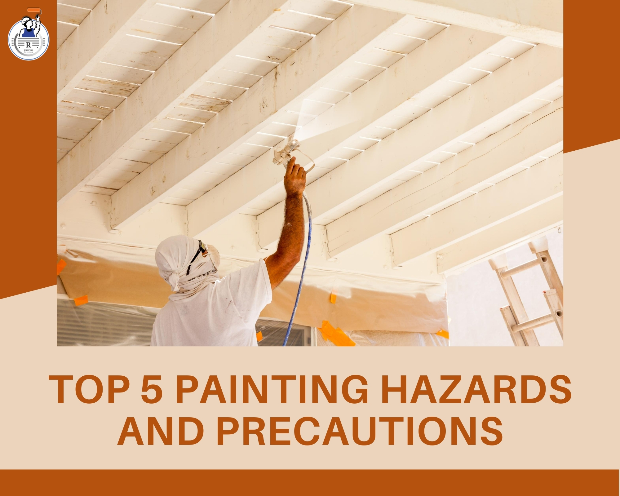 top 5 painting hazards and precautions