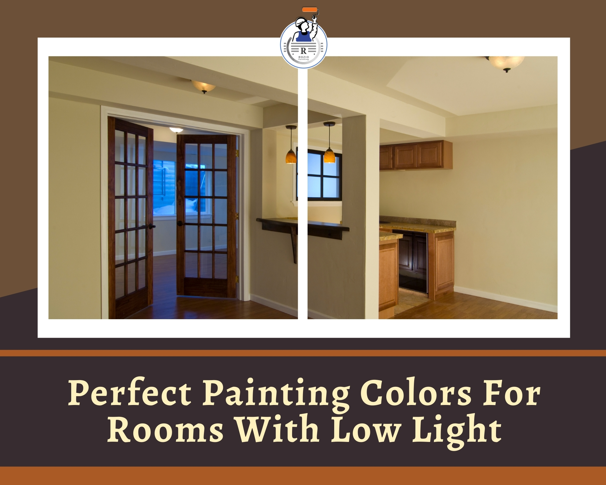 Perfect Painting Colors For Rooms With Low Light
