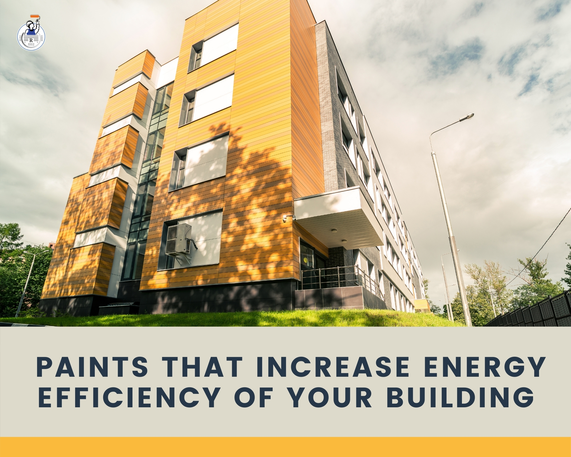 Paints That Increase Energy Efficiency Of Your Building