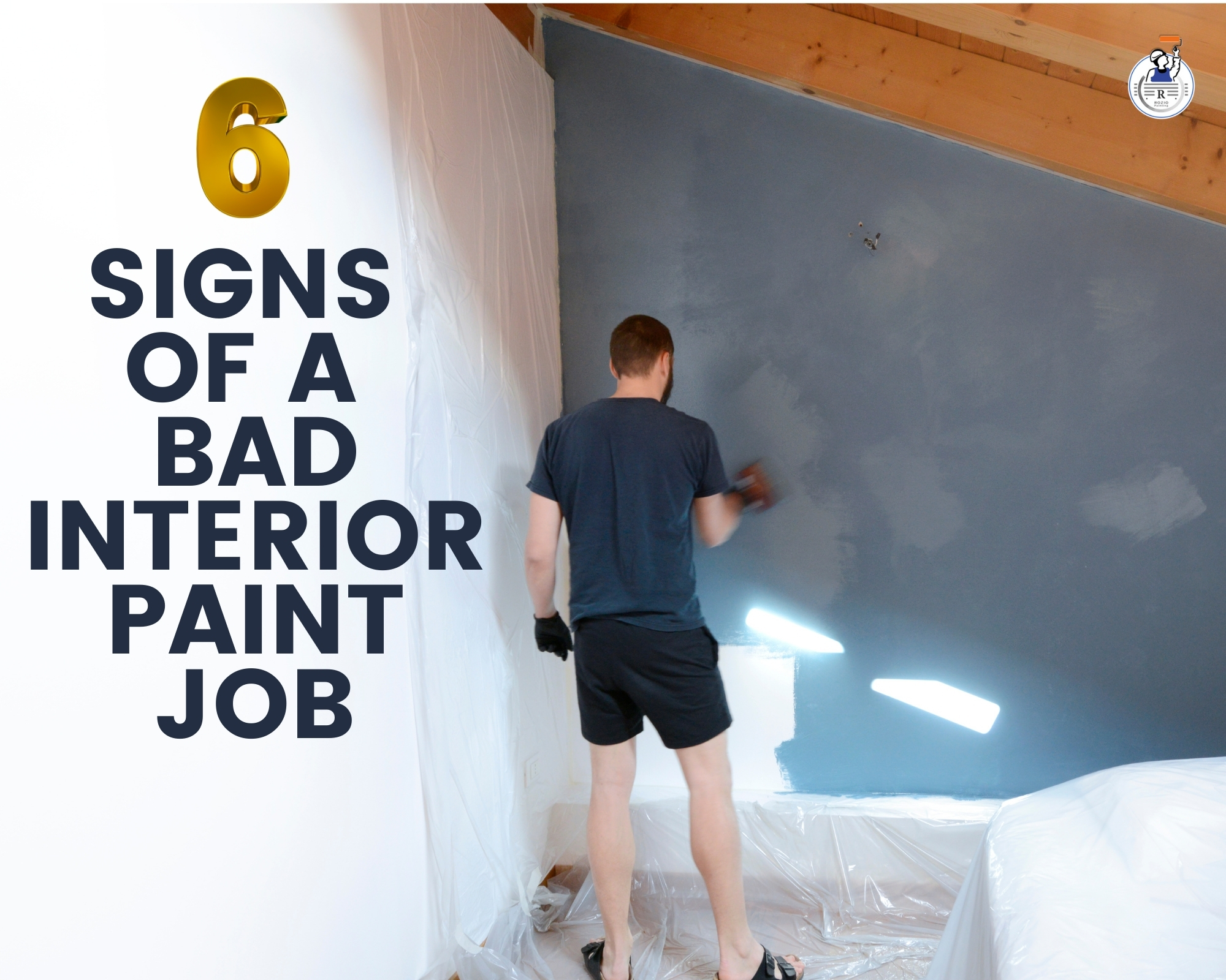 6 Signs of Bad Interior Paint Job