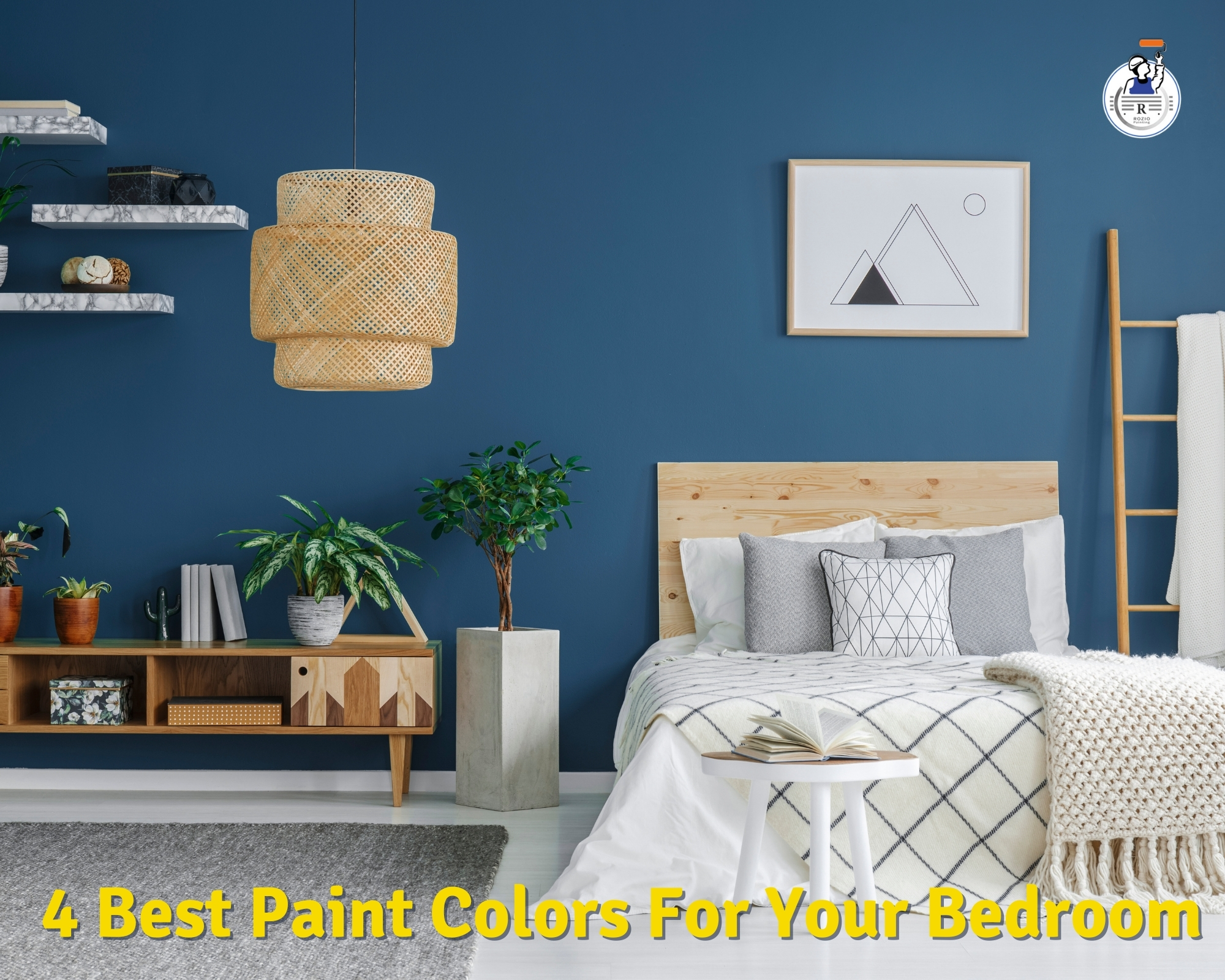 4 Best Paint Colors For Your Bedroom