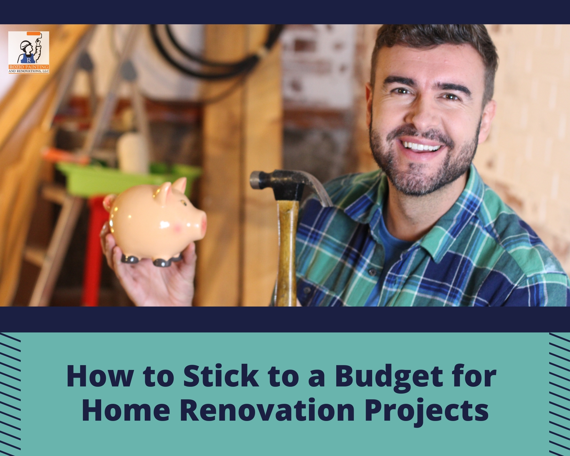 How to Stick with a Budget for Home Renovations Projects