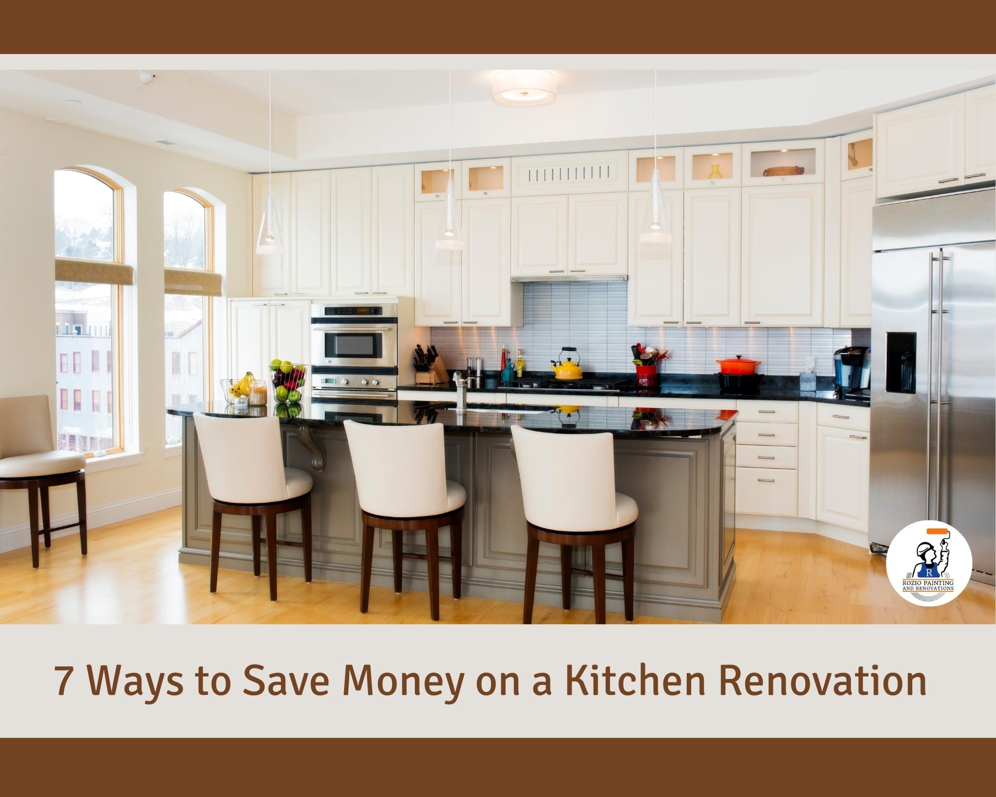 7 Ways to Save Money on a Kitchen Renovation