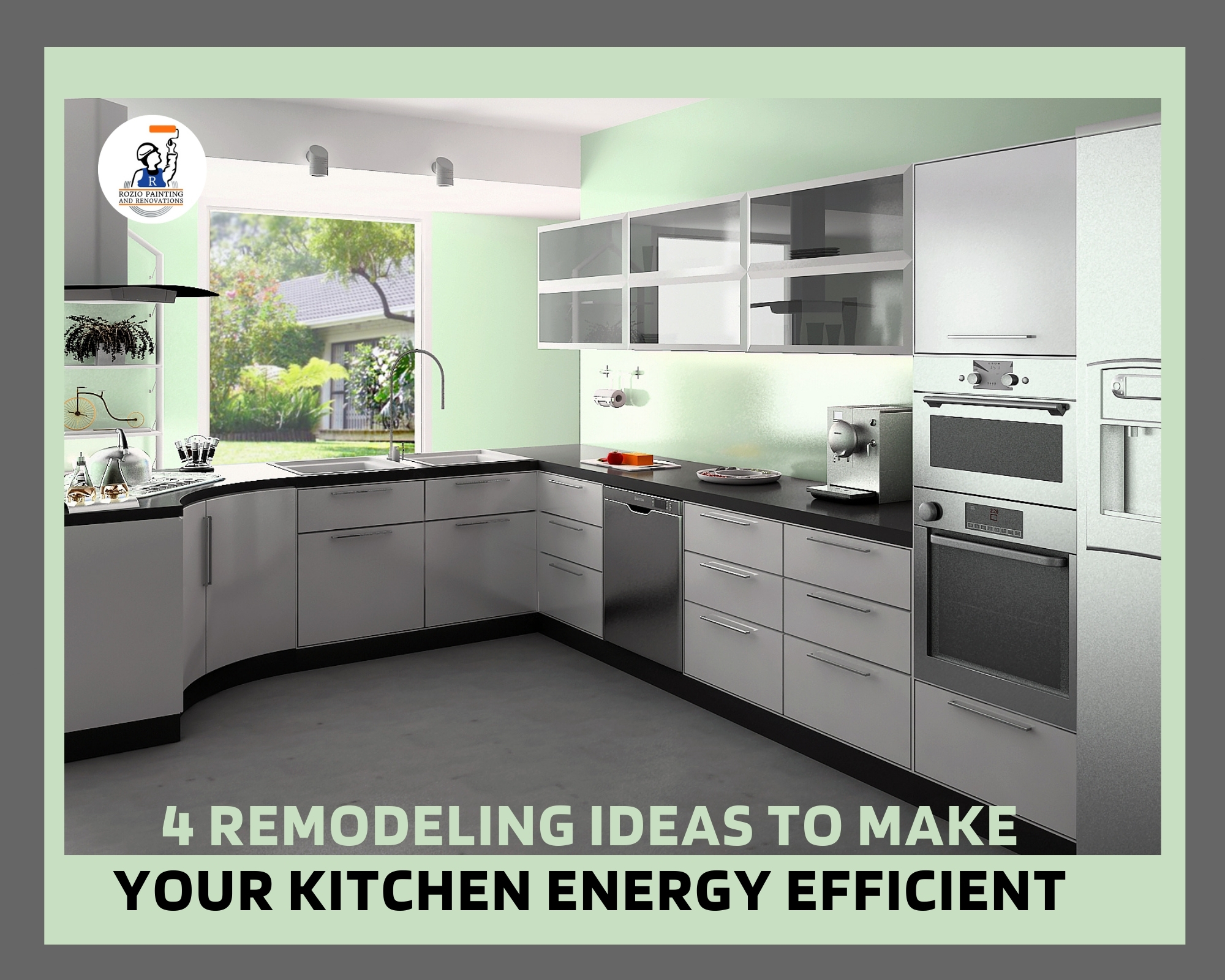 4 Remodeling Ideas To Make Your Kitchen Energy Efficient
