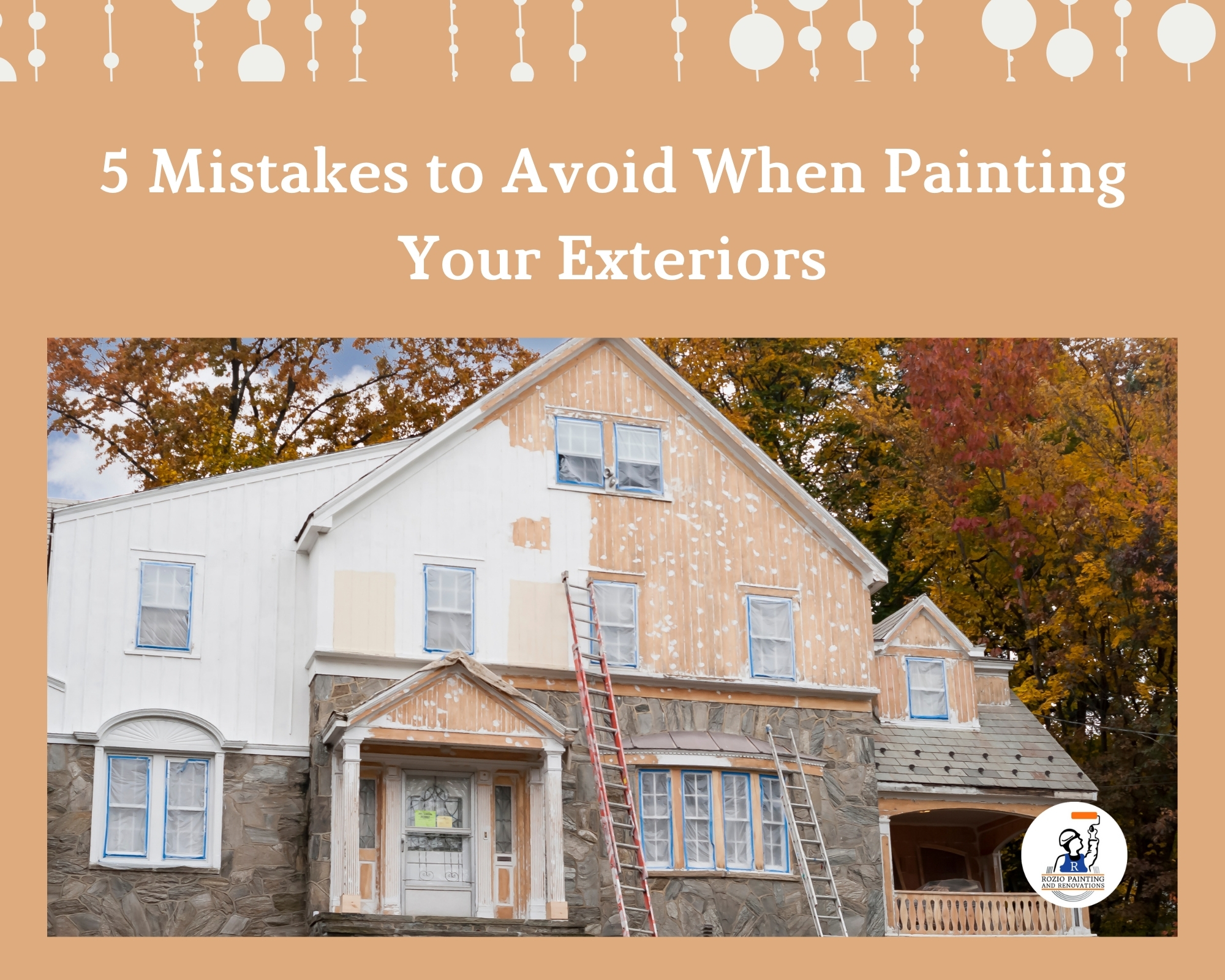 5 Mistakes to Avoid When Painting Your Exteriors