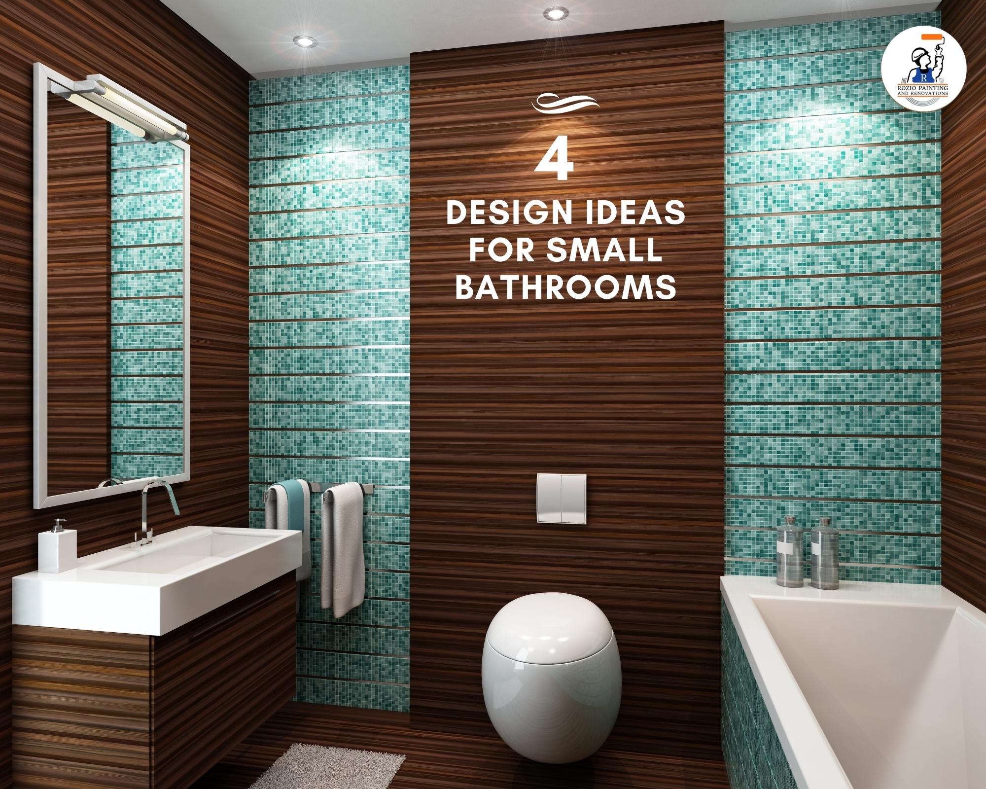 4 Design Ideas For Small Bathroom