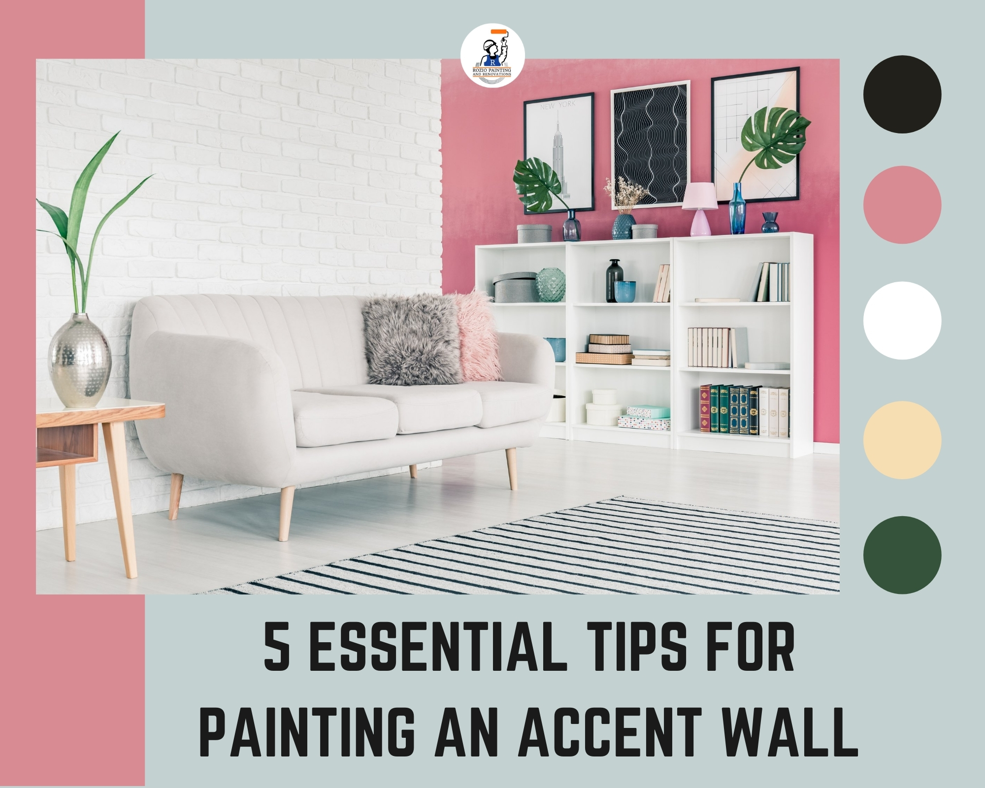 5 Essential Tips For Painting Accent Wall
