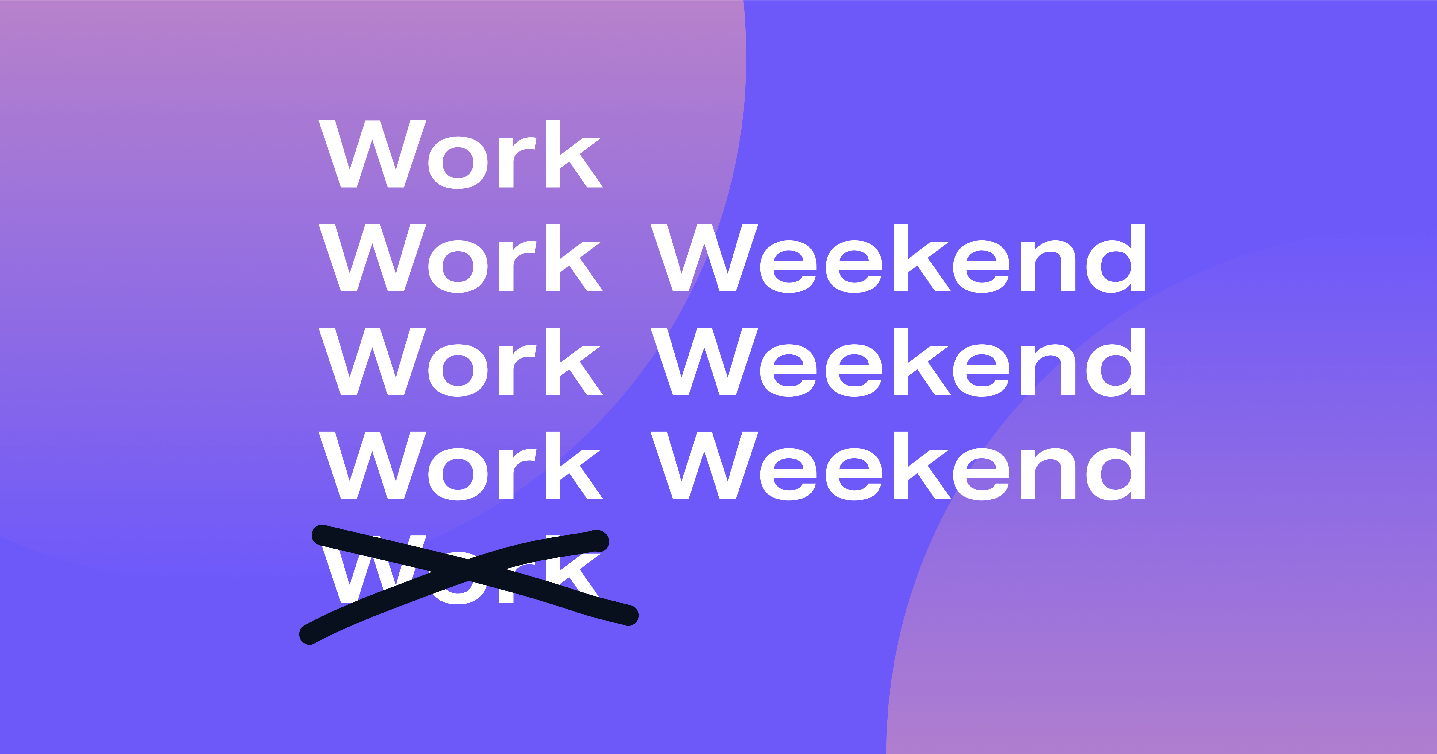 Why Remote Digital Agencies are Moving to 4-day Workweeks