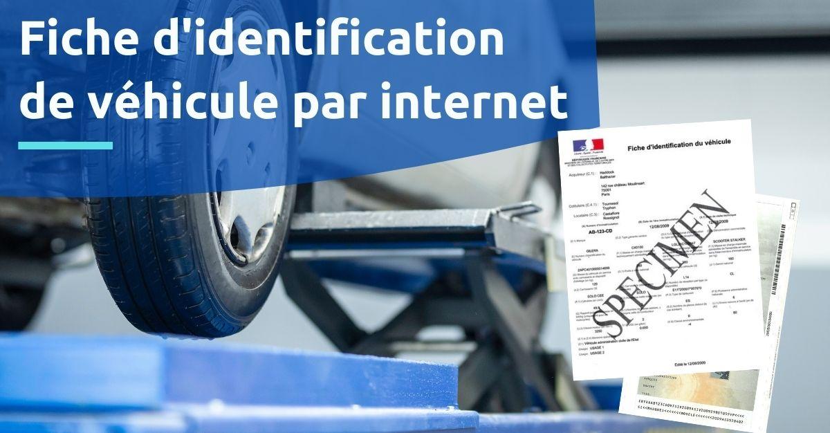 Fiche d'identification de véhicule par internet