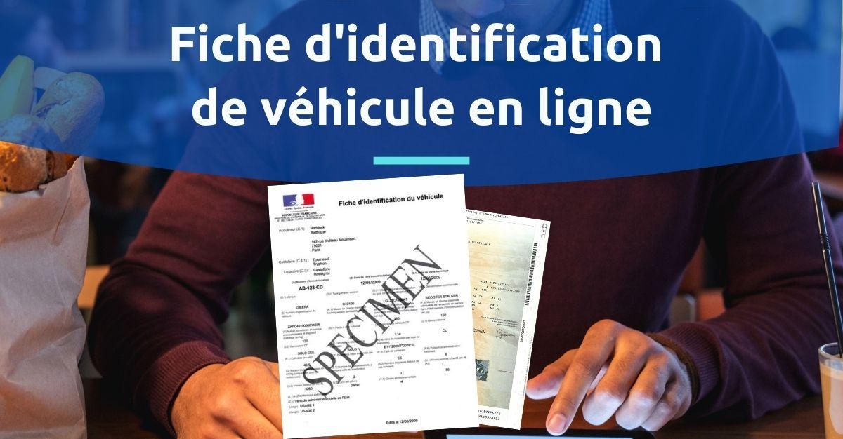 fiche d'identification de véhicule en ligne sans se déplacer en préfecture